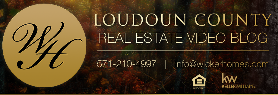 Loudoun County Real Estate Video Blog with The Wicker Homes Group
