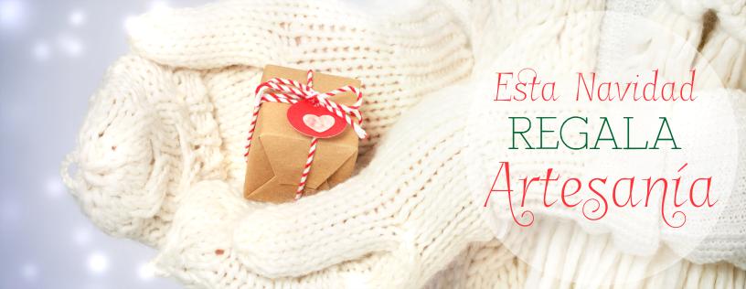 Esta Navidad Regala Artesanía