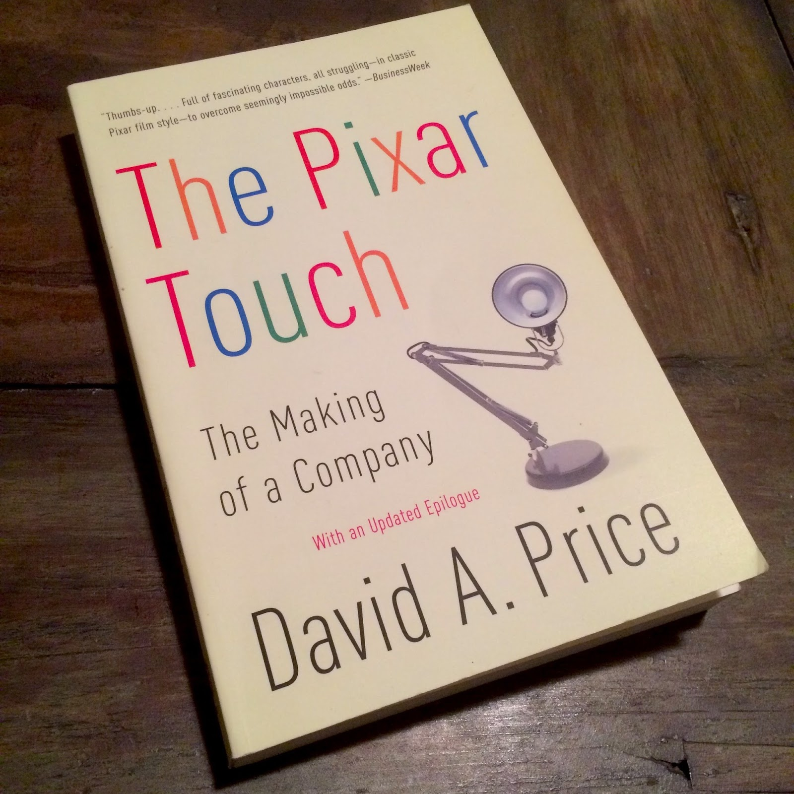 The Pixar Touch The Making Of A Company By David A Price