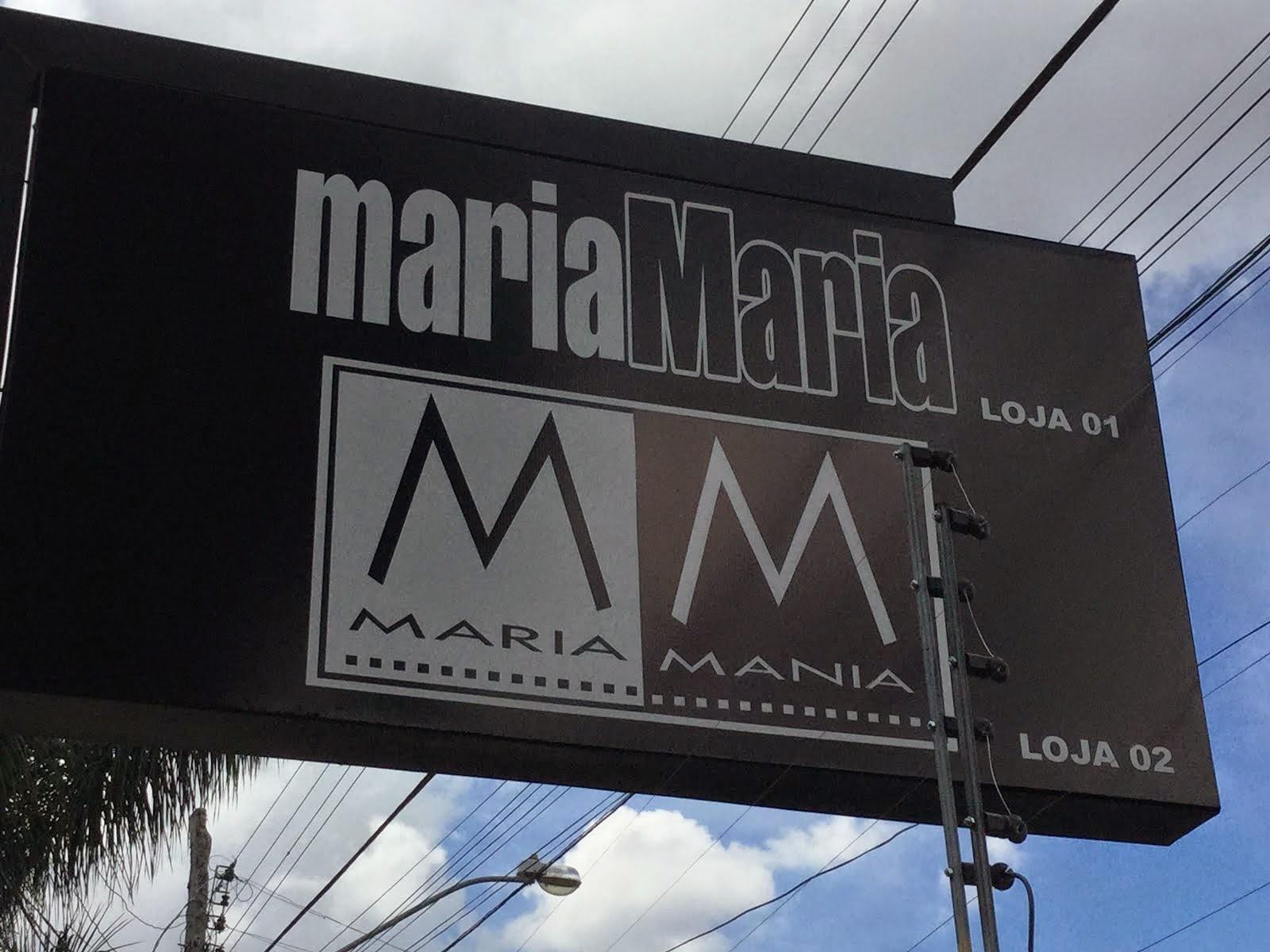 LOJA MARIA MARIA & MARIA MANIA