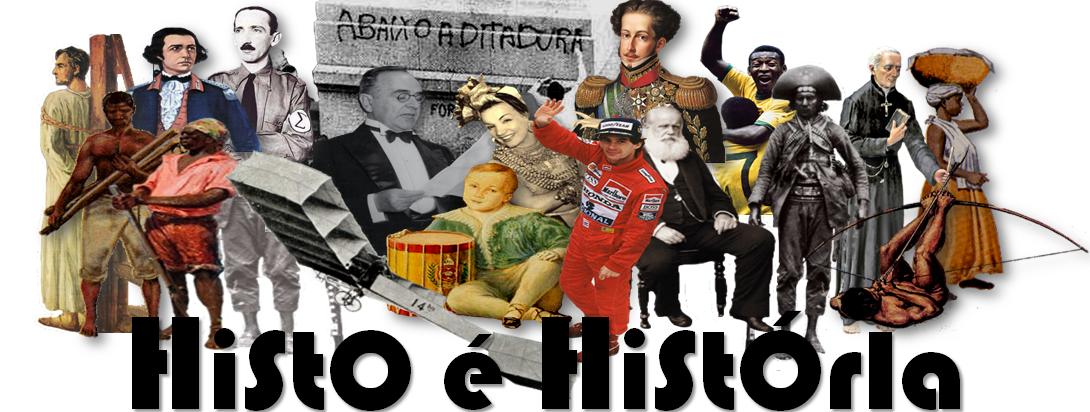 Histo é História