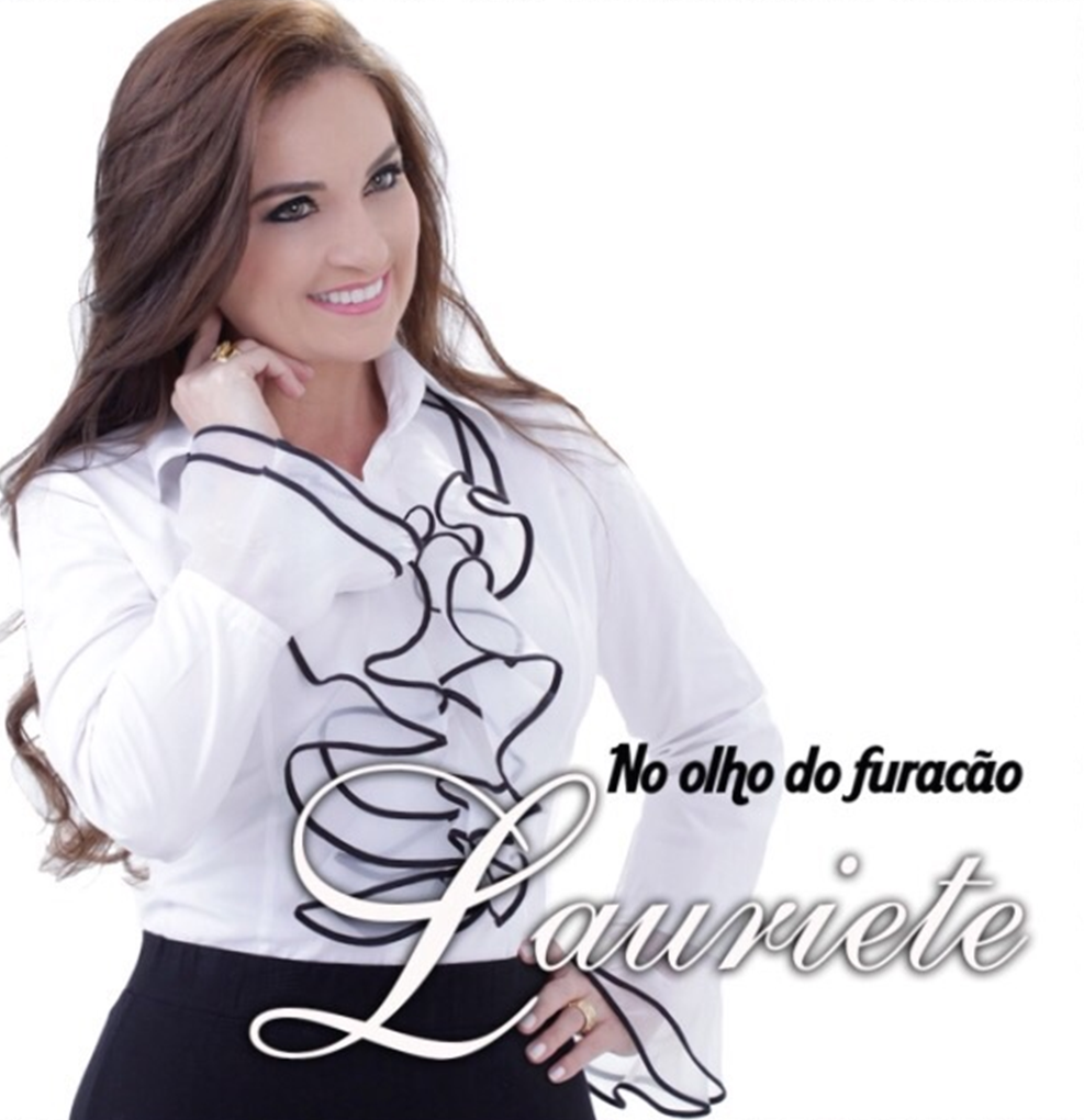 Lauriete - No olho do Furac�o