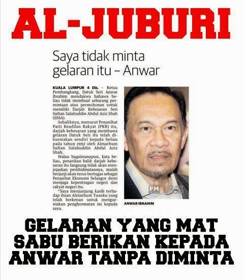 Banyak lagi gelaran tanpa diminta oleh Anwar...