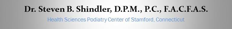 Dr. Steven B. Shindler, D.P.M., P.C., F.A.C.F.A.S. Stamford Podiatry - Stamford Podiatrist