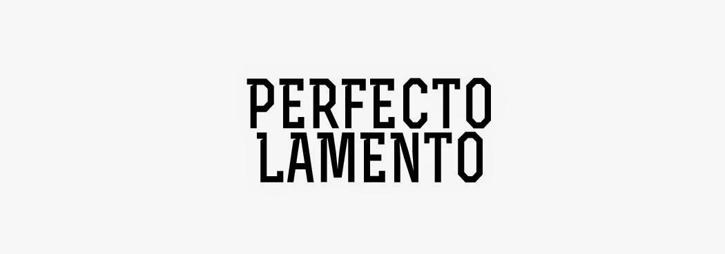 PERFECTO LAMENTO