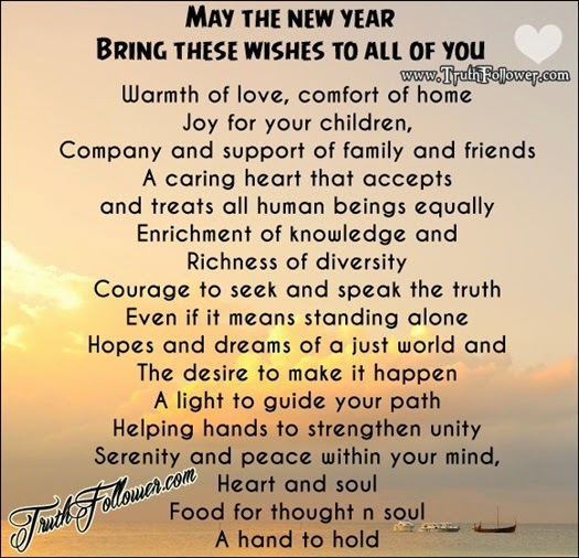 May the new year Bring these wishes to all of you