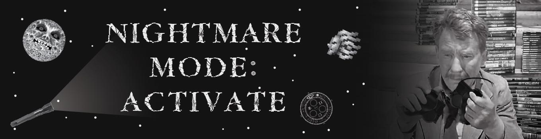 Nightmare Mode: Activate