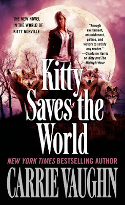 kitty saves the world kitty norville urban fantasy by carrie vaughn