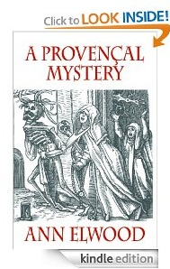 Free eBook Feature: A Provencal Mystery by Ann Elwood
