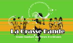 La Grasse Bande