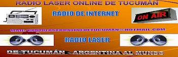 ESCUCHA AQUÍ RADIO LASER DE TUCUMÁN
