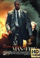 Man On Fire (2004) BRrip 1080p Latino-Ingles