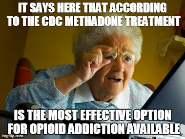 "Methadone Treatment is the ""Most Effective Treatment"""