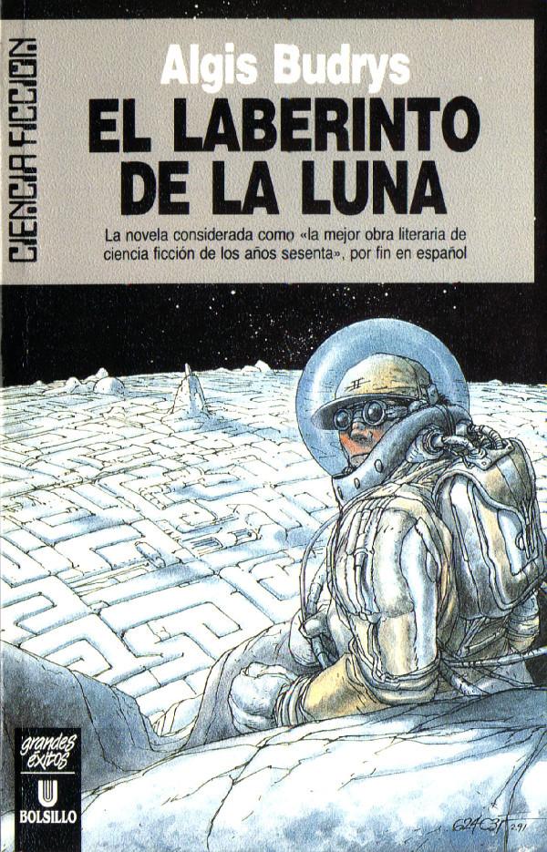Doctor Ojiplatico. 624c35 (Toni Garcés)El laberinto de la Luna (Rogue Moon) - Algis Budrys