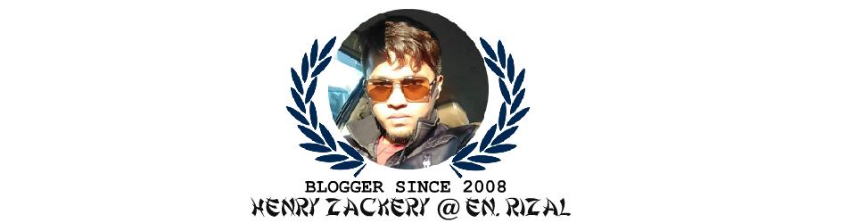 Blog Henry Zackery a.k.a Rizal