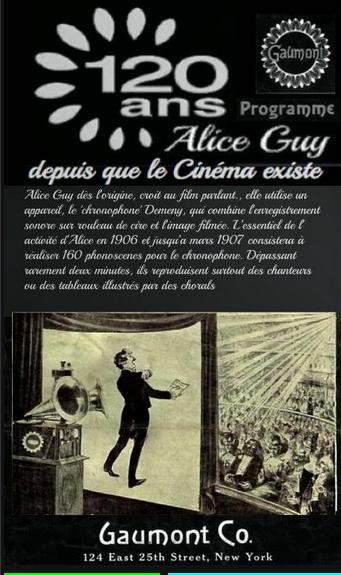 Gaumont 120 ans; Alice Guy depuis que le cinéma existe Exposition 104 Paris