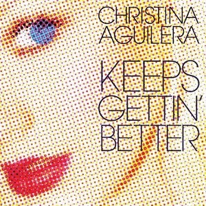 CD Christina Aguilera – Keeps Gettin Better – A Decade Of Hits Torrent