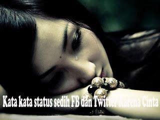 kata kata status sedih fb dan twitter karena cinta status
