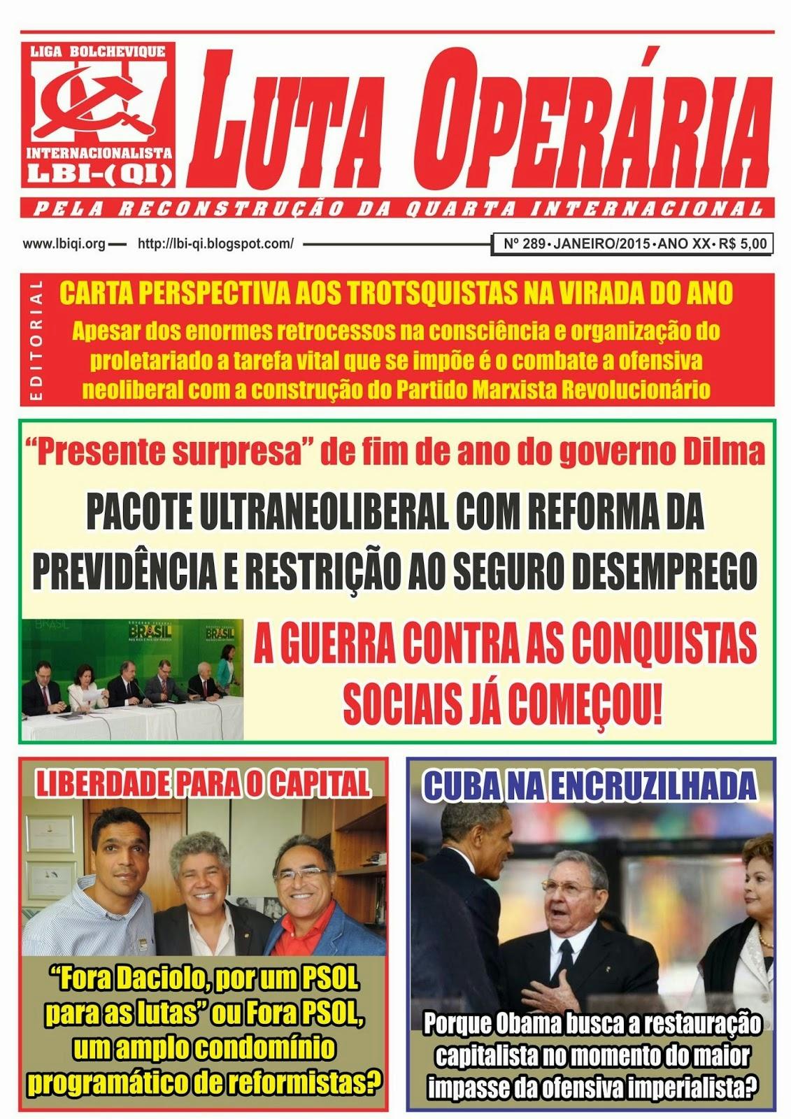 LEIA A EDIÇÃO DO JORNAL LUTA OPERÁRIA Nº 289, JANEIRO/2015