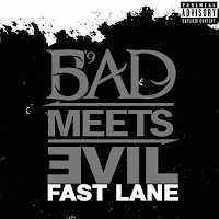 Bad Meets Evil - Fast Lane single cover