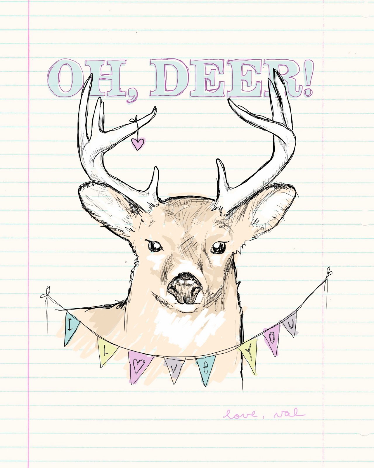 oh, deer! I love you. Valentine by Oh, Hopscotch!