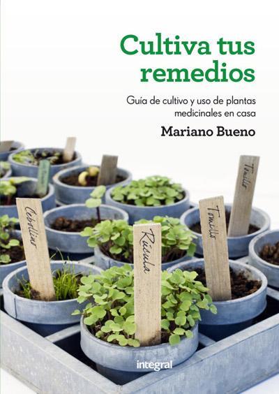 Libro Cultiva tus remedios