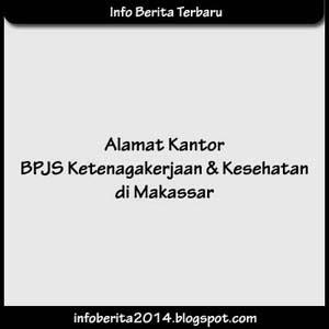 Alamat Kantor BPJS Kesehatan dan Ketenagakerjaan di Makassar