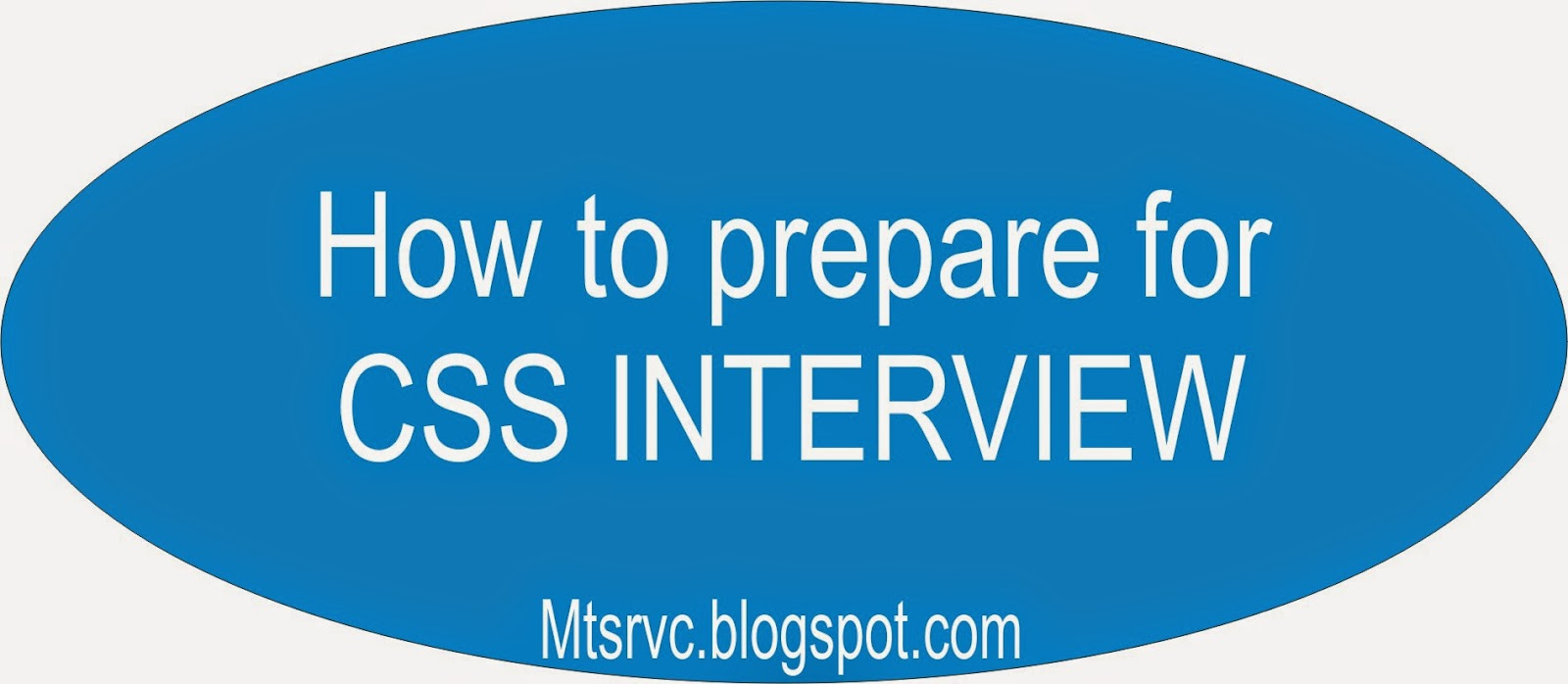 how to prepare for css interview m a zone testing service