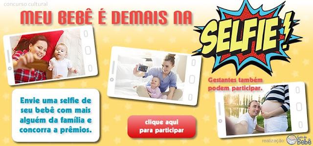 Concurso Cultural - Meu Bebê é Demais na Selfie
