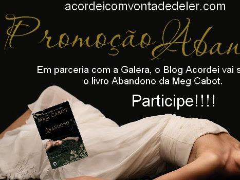 Promoção Galera da record - Abandono - Meg Cabot