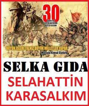 30 AĞUSTOS ZAFER BAYRAMI KUTLU OLSUN