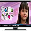 Gotinha de Amor: Resumo de dia 21 a 25 de Janeiro