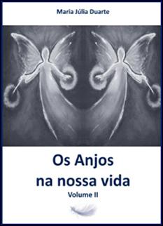 Os Anjos na nossa vida Vol.II