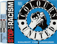 Colours United - Stop The Racism - Caught You Looking (CDM) (1993)
