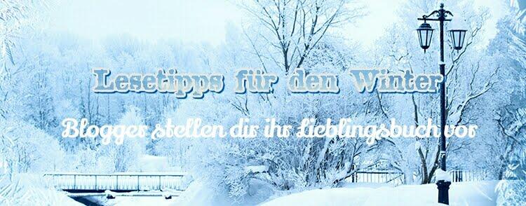 Blogger empfehlen dir ihr Lieblingsbuch für den Winter - Mitmachaktion vom 13. bis 20.01.2018