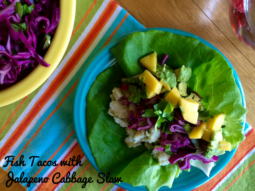Don't Go to the Gym: Fish Tacos with Jalapeno Cabbage Slaw