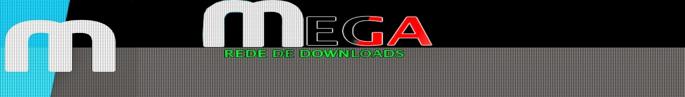 Mega Rede De Downloads
