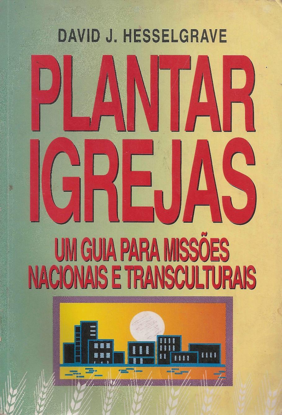 Plantar Igrejas - David Hesselgrave