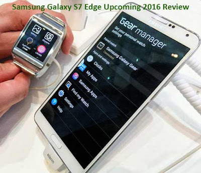 Samsung Galaxy S7 Edge Release DATE Upcoming 2016 Review