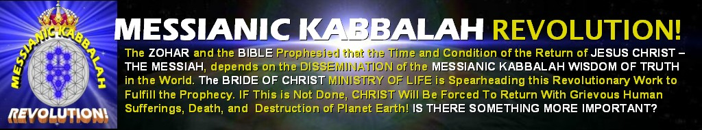 The MESSIANIC KABBALAH REVOLUTION!