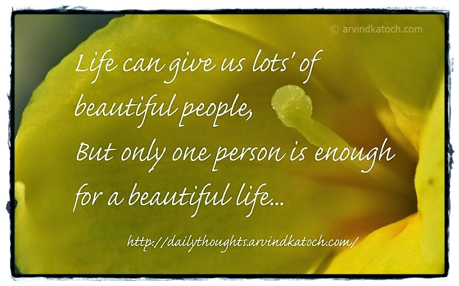 Beautiful People, Beautiful Life, Quote, Thought