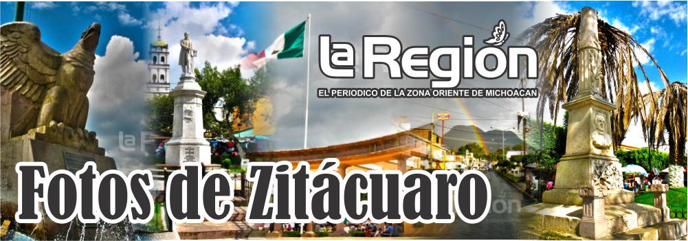 Fotos de Zitácuaro, Michoacán.