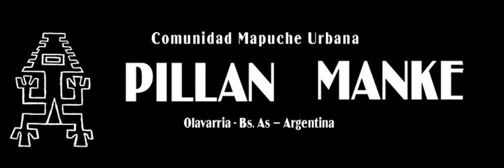 Comunidad Mapuche Urbana Pillan Manke Olavarría. Puel Mapu (Tierra del Este - Argentina)