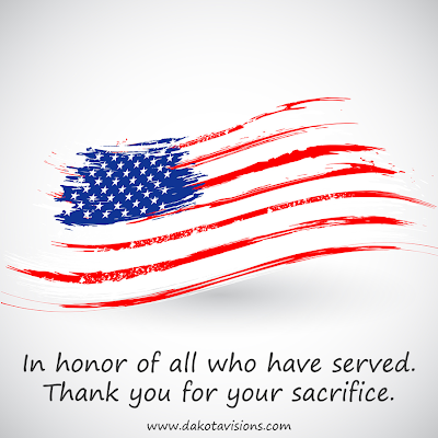 Veteran's Day 2013: Thank you for your service. In honor of all who have served.  From Dakota Visions Photography, LLC