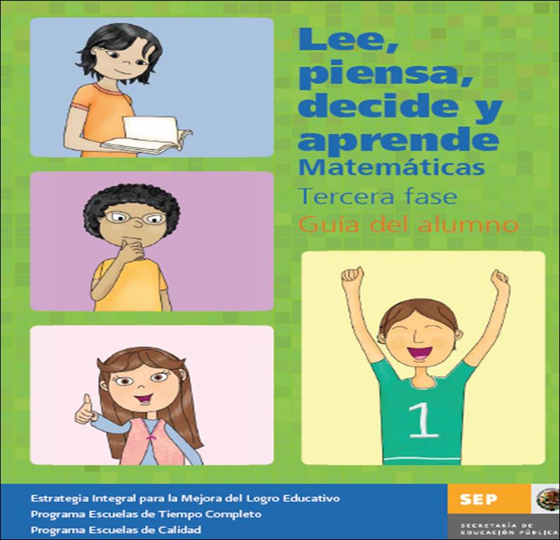 Fase 3 Matemáticas Alumno ~ Lee, piensa, decide y aprende