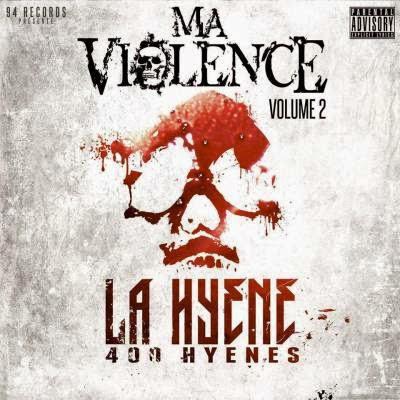 La Hyene - Ma Violence Vol. 2 (2015)