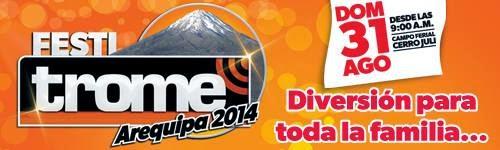FESTITROME Arequipa 2014 - 31 de agosto