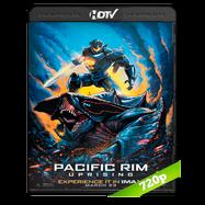 Titanes del Pacífico: La insurrección (2018) HC HDRip 720p Audio Dual Latino-Ingles