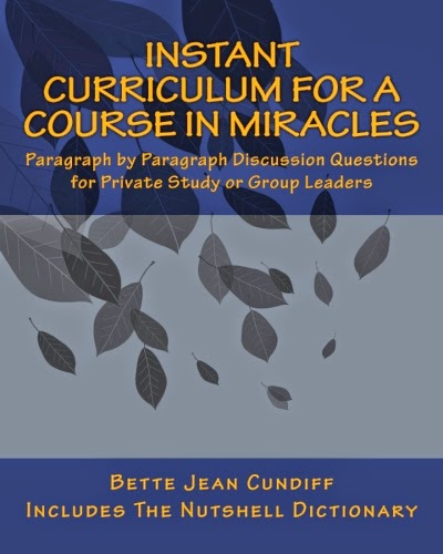 Instant Curriculum for A Course In Miracles