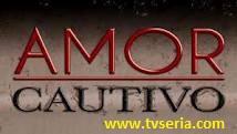 Ver Online Amor Cautivo Capitulo 116 Lunes 05 de Noviembre del 2012 ()
